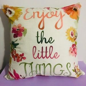 Cushion & Insert- Enjoy The Little Things -New